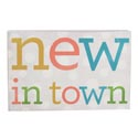 Wall Decor New In Town 3-3/4 X 5-3/4 Mdf (4.50)