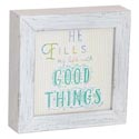 Wall Plaque 7x7x1 Wood He Fills My Life *14.99*