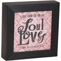 Wall Plaque 7x7x1 Wood Soul Loves *14.99*