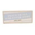 Message Bar Ceramic Peace To All 7x3x3/8 Metallic Accents *10.00* Standing  # Gmb32-13802