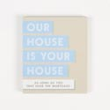 Magnet W/metallic Accents Mdf Our House Paper Wrapped *5.00* 2-3/4x3-1/4x3/8 # Cmag-13804